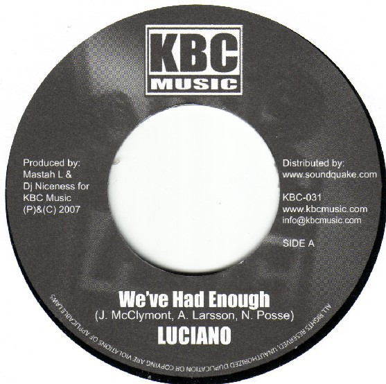 Luciano : We've Had Enough | Single / 7inch / 45T  |  Dancehall / Nu-roots
