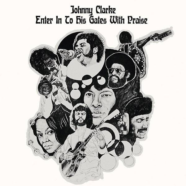 Johnny Clarke : Enter In to His Gate With Praise | LP / 33T  |  Oldies / Classics
