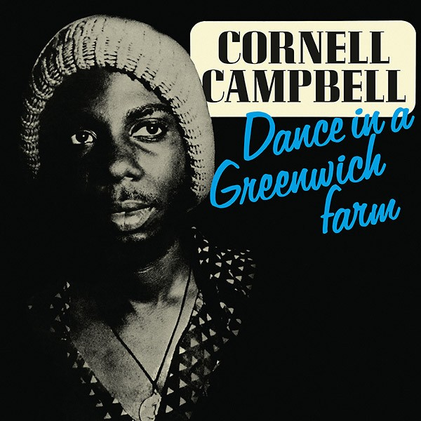 Cornell Campbell : Dance In A Greenwich Farm | LP / 33T  |  Oldies / Classics