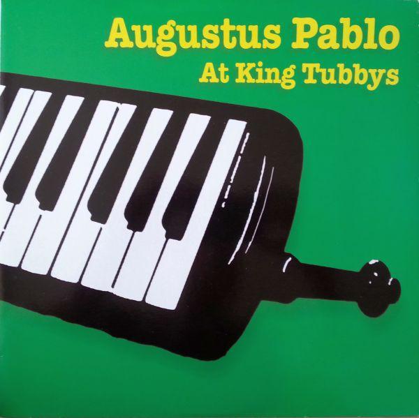 Augustus Pablo : Augustus Pablo At King Tubbys | LP / 33T  |  Oldies / Classics