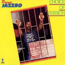 Prince Jazzbo : Choice Of Version | LP / 33T  |  Oldies / Classics