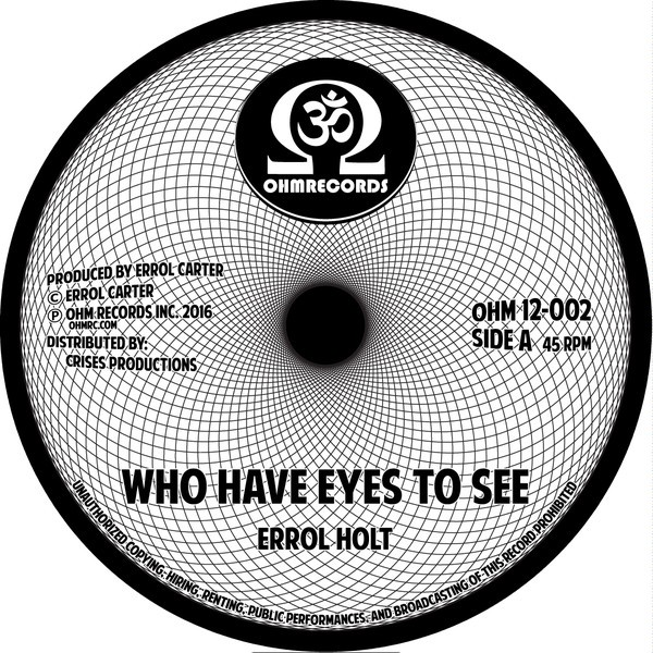 Errol Holt : Who Have Eyes To See / Dub To See | Maxi / 10inch / 12inch  |  Oldies / Classics