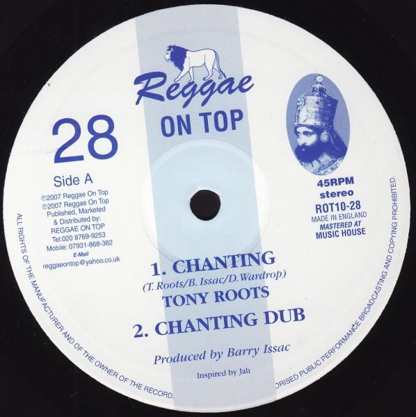 Tony Roots : Chanting | Maxi / 10inch / 12inch  |  UK