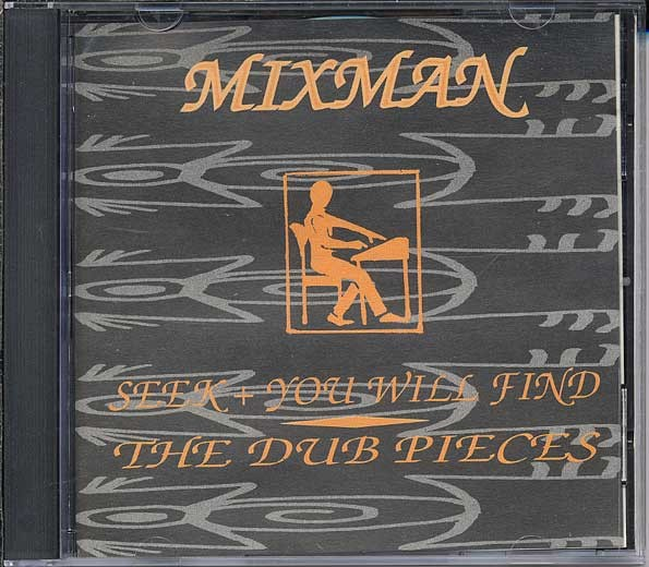 Mixman - : Seek And You Will Find: The Dub Mixes   CD     Dancehall / Nu-roots