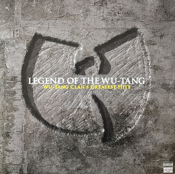 Wu-Tang Clan : Legend Of The  Wu-Tang   ( WTC Greatest Hits )