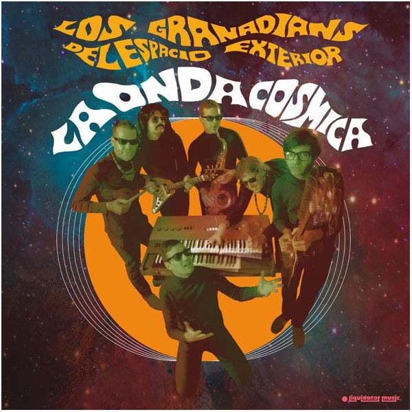 Los Granadians ( Del Espacio Exterior ) : La Onda Cosmica   LP / 33T     Ska / Rocksteady / Revive