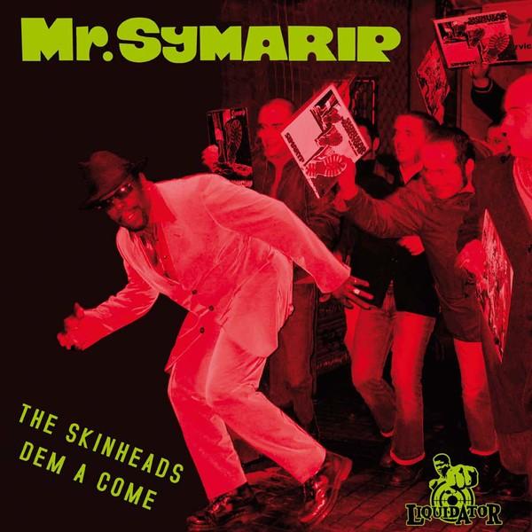 Mr. Symarip : The Skinheads Dem A Come   LP / 33T     Ska / Rocksteady / Revive