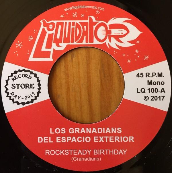 Los Granadians ( Del Espacio Exterior ) : Rocksteady Birthday   Single / 7inch / 45T     Ska / Rocksteady / Revive