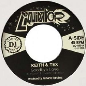 Keith & Tex : Goodbye Love   Single / 7inch / 45T     Ska / Rocksteady / Revive