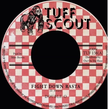 Double O : Fight Down Rasta   Single / 7inch / 45T     Dancehall / Nu-roots