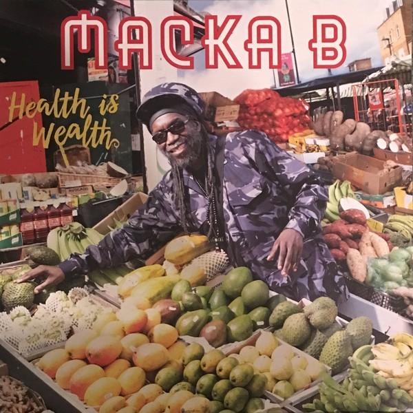 Macka B : Health Is Wealth   LP / 33T     Dancehall / Nu-roots