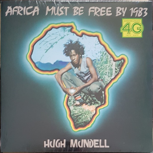 Hugh Mundell : Africa Must Be Free by 1983