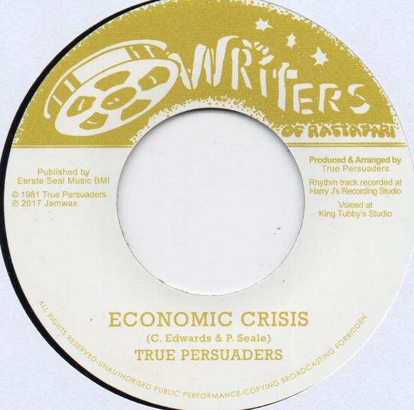 True Persuaders : Economic Crisis | Single / 7inch / 45T  |  Oldies / Classics