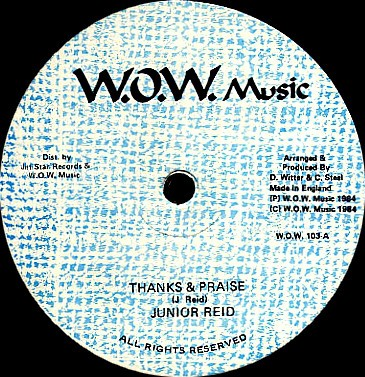Junior Reid : Thanks And Praises | Maxi / 10inch / 12inch  |  Oldies / Classics