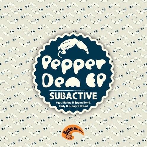 Subactive Ft. Marina P Speng Bond & Capra Dread : Pepper Dem Ep