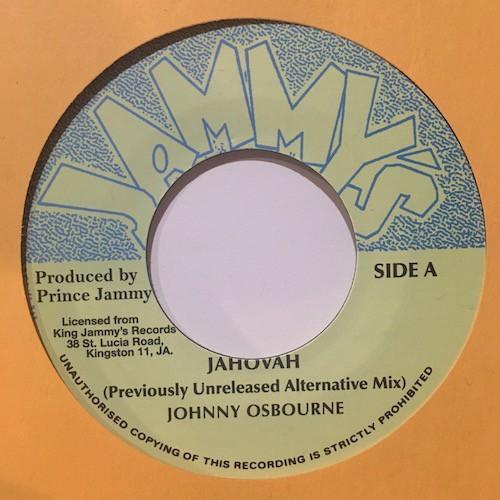 Johnny Osbourne : Jahovah ( alternative take ) | Single / 7inch / 45T  |  Oldies / Classics