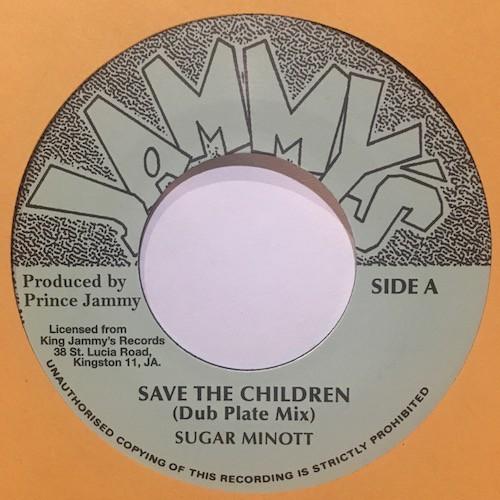 Sugar Minott : Save The Children (Dub Plate Mix) | Single / 7inch / 45T  |  Oldies / Classics