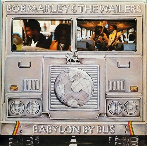 Bob Marley & The Wailers  : Babylon By Bus | LP / 33T  |  Oldies / Classics