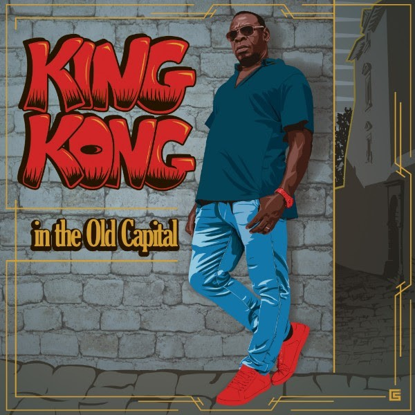 King Kong : In The Old Capital | LP / 33T  |  Dancehall / Nu-roots