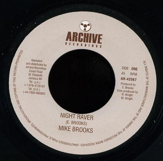 Mike Brooks : Night Raver | Single / 7inch / 45T  |  Oldies / Classics