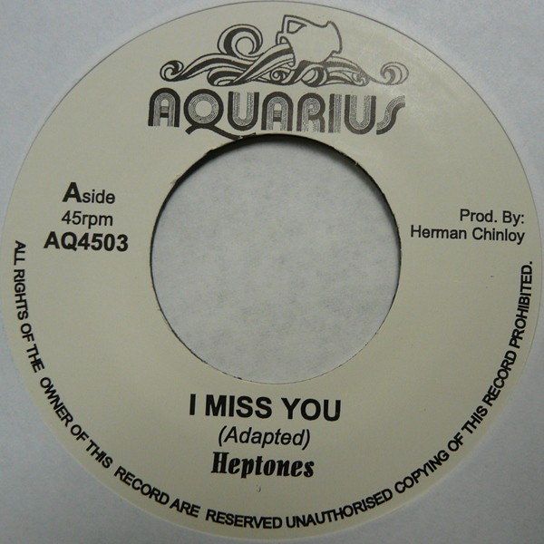 The Heptones : I Miss You | Single / 7inch / 45T  |  Oldies / Classics