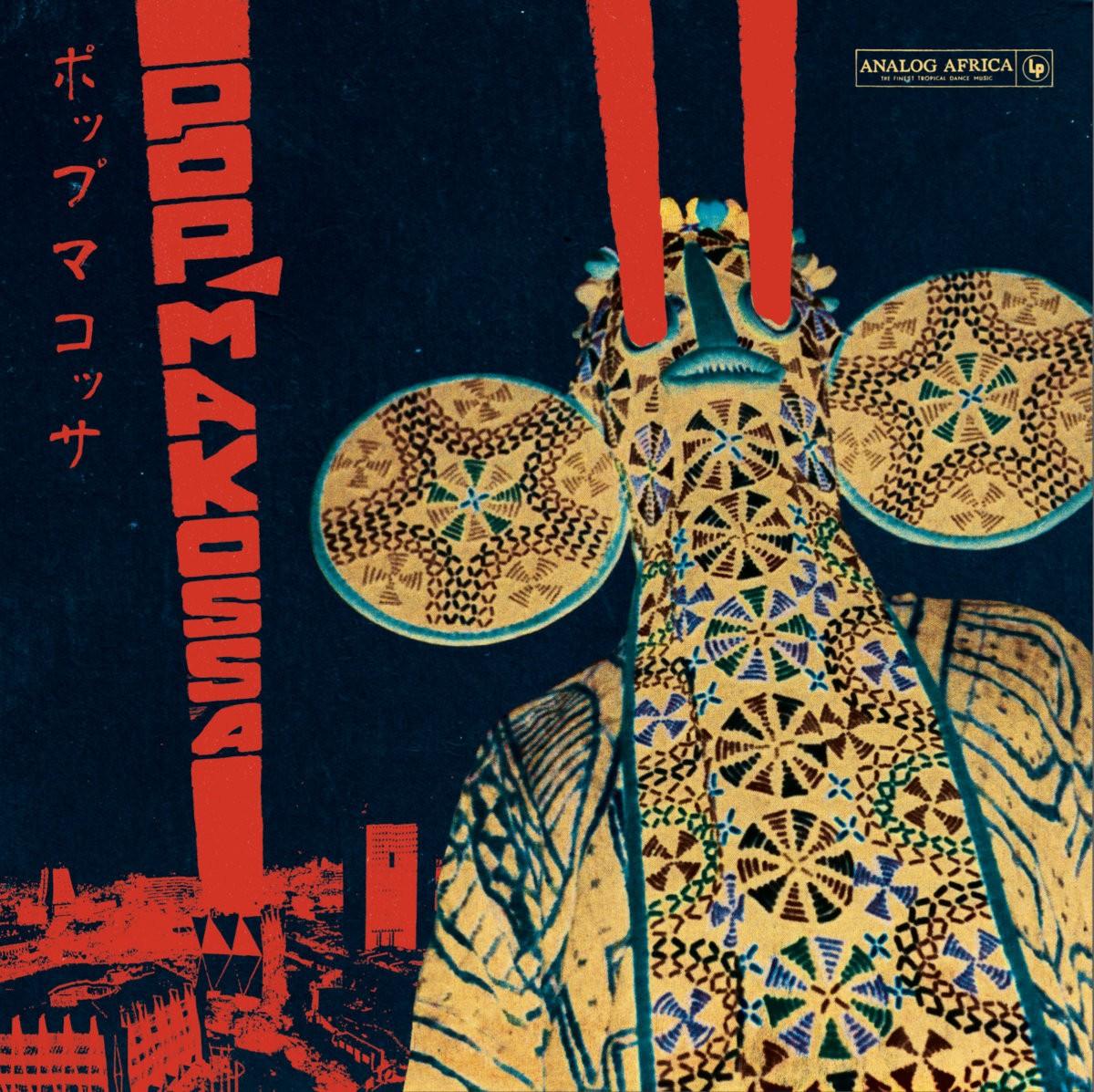 Various : musique marchandise   Pop Makossa - The Invasive Dance Beat of Cameroon 1976-1984