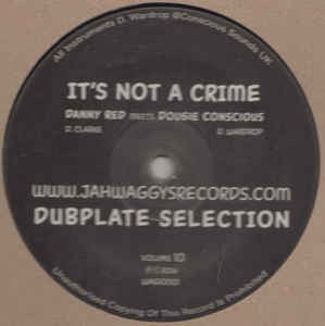 Danny Red Meets Dougie Conscious : Dubplate Selection Volume 10 | Maxi / 10inch / 12inch  |  UK