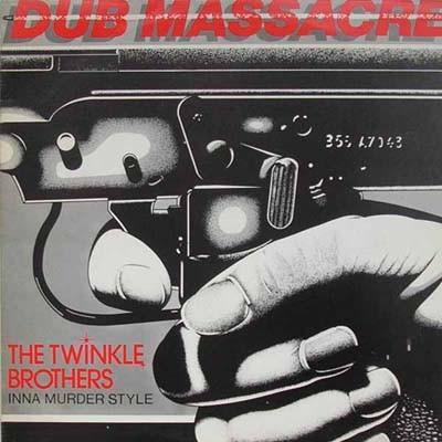 Twinkle Brothers : Dub Massacre