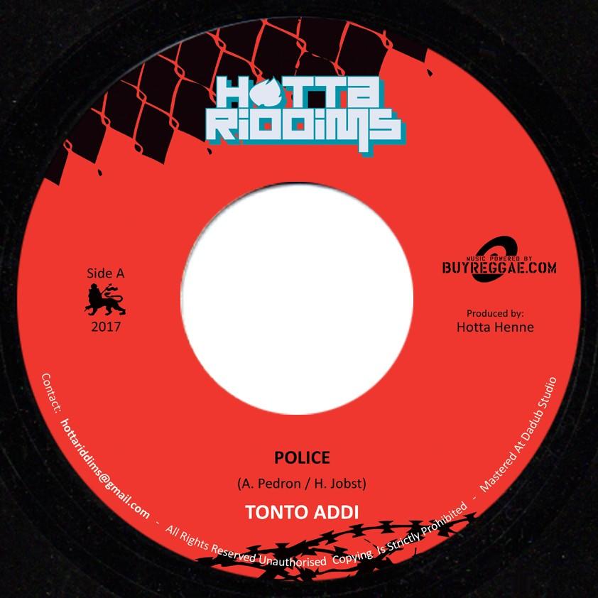 Tonto Addi : Police   Single / 7inch / 45T     Dancehall / Nu-roots