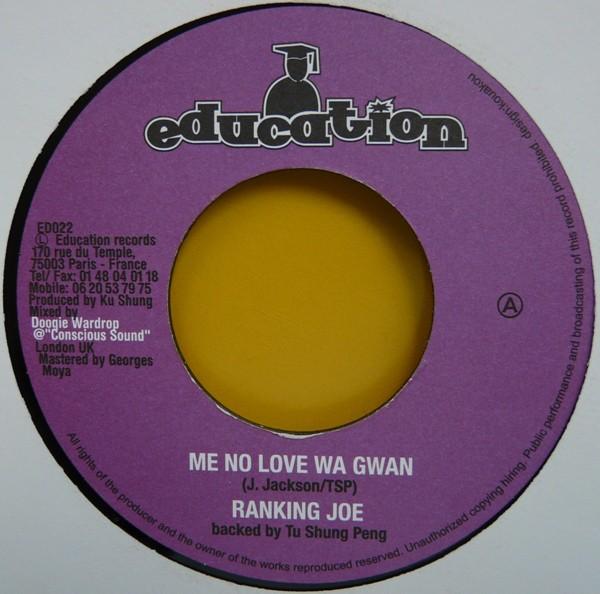 Ranking Joe : Me No Love Wa Gwan | Single / 7inch / 45T  |  FR