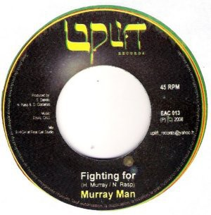 Murray Man : Fighting For | Single / 7inch / 45T  |  Dancehall / Nu-roots