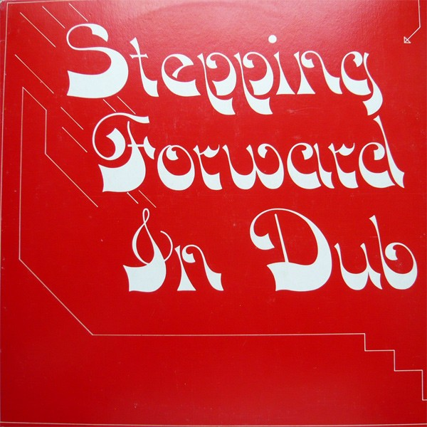 Clive Smith : Stepping Forward In Dub | LP / 33T  |  Oldies / Classics
