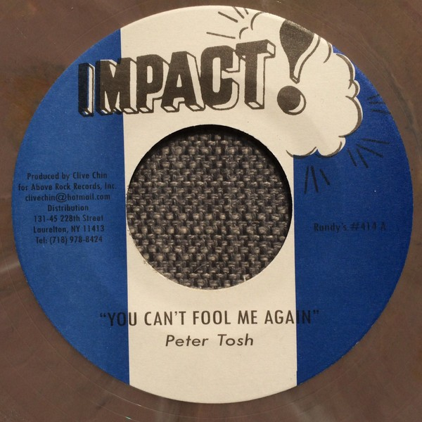 Peter Tosh : You Can't Fool Me Again