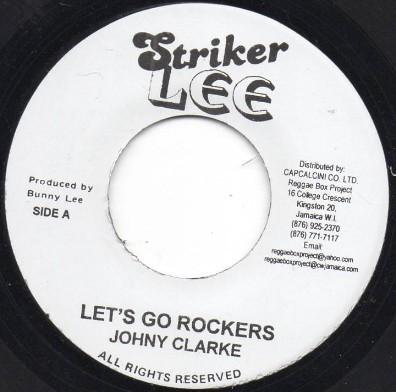 Johnny Clarke : Let's Go Rockers | Single / 7inch / 45T  |  Oldies / Classics