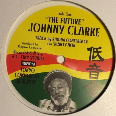 Johnny Clarke : The Future | Maxi / 10inch / 12inch  |  UK