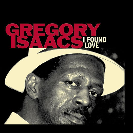 Gregory Isaacs : I Found Love