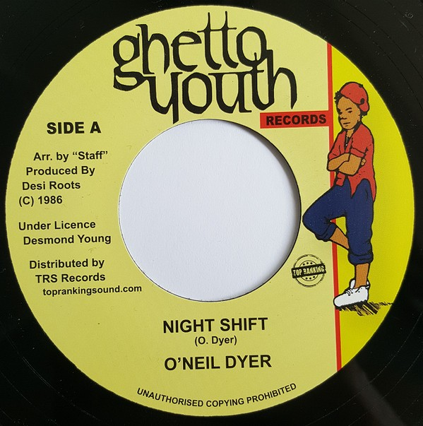 O'Neil DyeR : Night Shift   Single / 7inch / 45T     Oldies / Classics