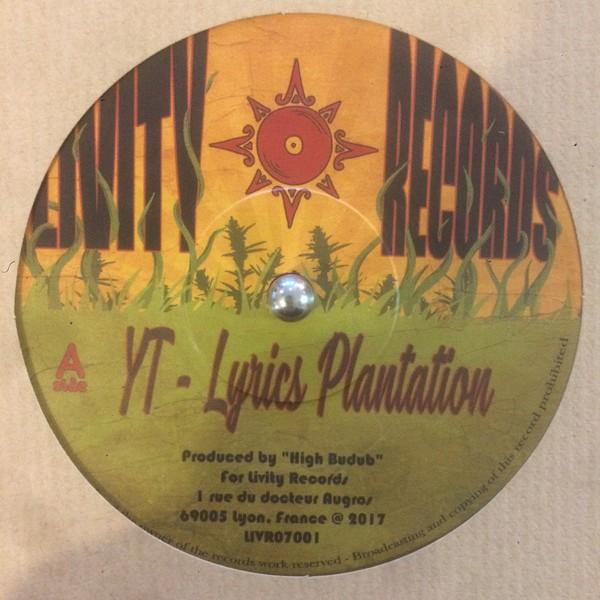 Yt : Lyrics Plantation   Single / 7inch / 45T     Dancehall / Nu-roots