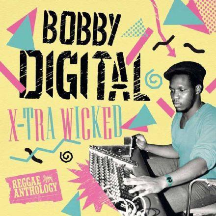 Bobby Digital : X-Tra Wicked