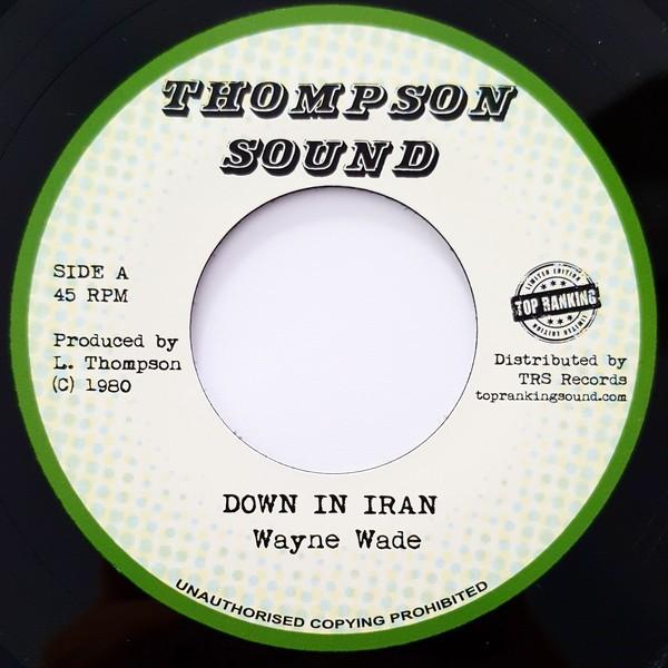 Wayne Wade : Down In Iran   Single / 7inch / 45T     Oldies / Classics