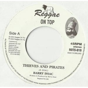 Barry Issac : Thieves And Pirates   Single / 7inch / 45T     UK