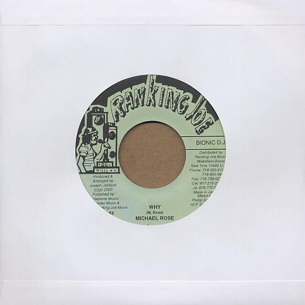 Michael Rose : Why | Single / 7inch / 45T  |  Dancehall / Nu-roots