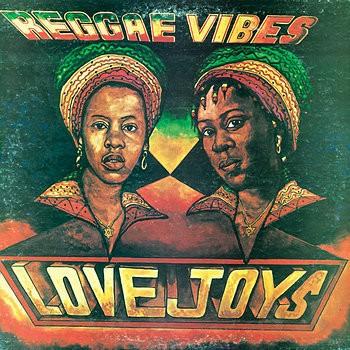 Love Joys : Reggae Vibes | LP / 33T  |  Oldies / Classics