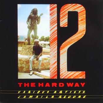 Various : 12 The Hard Way   LP / 33T     UK
