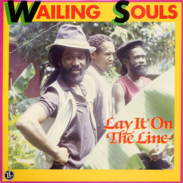 Wailing Souls : Lay It On The Line   LP / 33T     Oldies / Classics