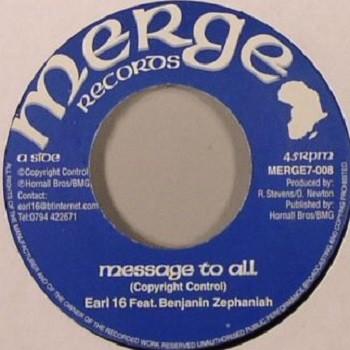 Earl Sixteen Feat. Benjamin Zephania : Message To All   Single / 7inch / 45T     UK