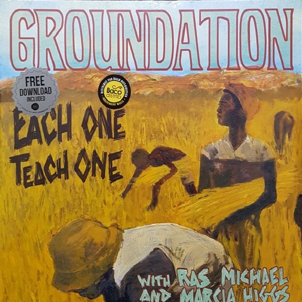 Groundation With Ras Michael And Marcia Higgs : Each One Teach One   LP / 33T     Dancehall / Nu-roots