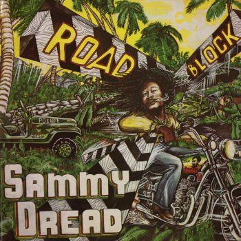 Sammy Dread : Road Block   LP / 33T     Oldies / Classics