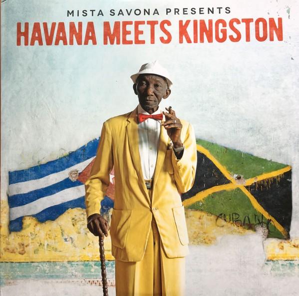 Mr Savana : Mr Savona Presents Havana Meets Kingston