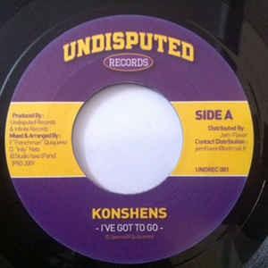 Konshens : I've Got To Go | Single / 7inch / 45T  |  Dancehall / Nu-roots